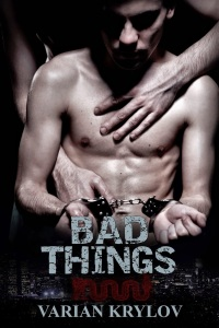 Bad Things by Varian Krylov