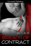 Breach of Contract Legally Bound 2 by JR Grey
