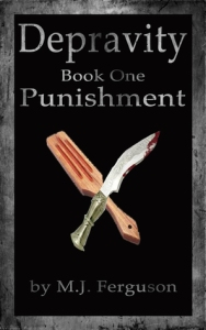Depravity Book One Punishment by MJ Ferguson