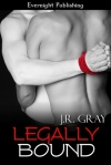 Legally Bound by JR Gray
